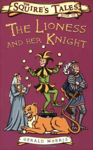 Buy The Lioness and Her Knight by Gerald Morris online in india - Bookchor   9780753414293