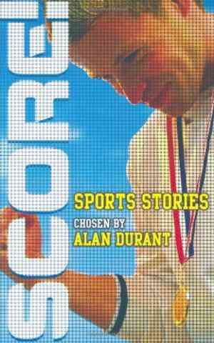 Buy Score!: Sports Stories by Alan Durant online in india - Bookchor   9780753415290