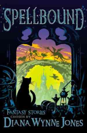 Buy Spellbound: Fantasy Stories by Diana Wynne Jones online in india - Bookchor   9780753415399