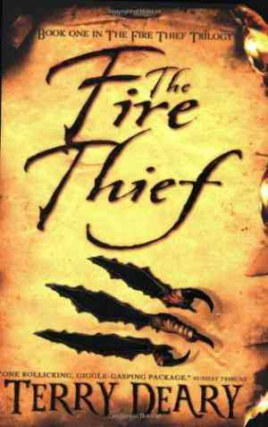 Buy The Fire Thief by Terry Deary online in india - Bookchor | 9780753417027