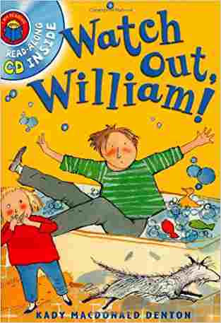 Buy I am Reading: Watch Out William! by Kady MacDonald Denton online in india - Bookchor   9780753417683