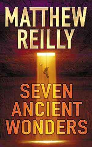 Buy Seven Ancient Wonders by Matthew Reilly online in india - Bookchor | 9781405040952
