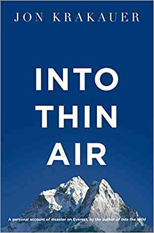 Buy Into Thin Air by Jon Krakauer online in india - Bookchor   9781447200185