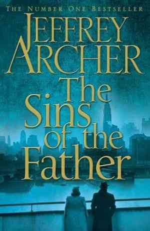 Buy The Sins of the Father by Jeffrey Archer online in india - Bookchor | 9781447209225