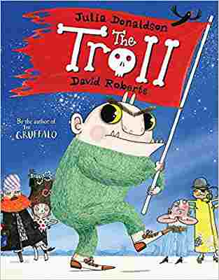 Buy Troll by Julia Donaldson online in india - Bookchor   9780230017948