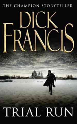 Buy Trial Run by Dick Francis online in india - Bookchor | 9780330259835