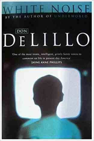 Buy White Noise by Don DeLillo online in india - Bookchor | 9780330291088