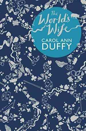 Buy Worlds Wife by Carol Ann Duffy online in india - Bookchor   9780330372220