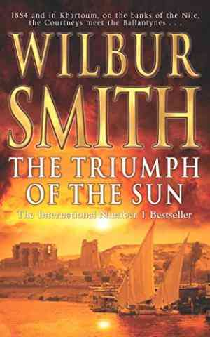 Buy Triumph of the Sun by Wilbur Smith online in india - Bookchor | 9780330412650