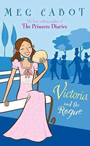 Buy Victoria and the Rogue by Meg Cabot online in india - Bookchor | 9780330415187
