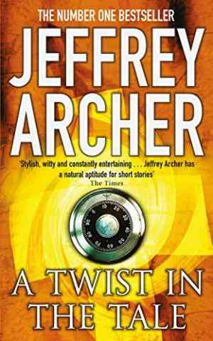 Buy Twist in the Tale by Jeffrey Archer online in india - Bookchor | 9780330419000