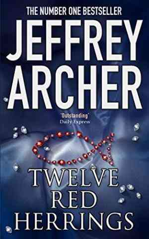 Buy Twelve Red Herrings by Jeffrey Archer online in india - Bookchor | 9780330419062