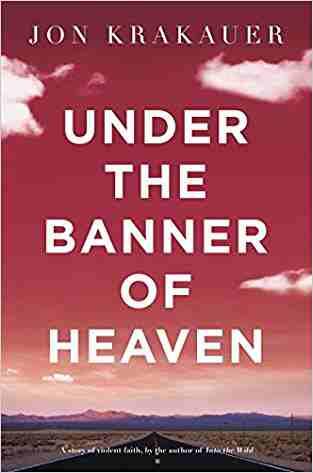 Buy Under the Banner of Heaven by Jon Krakauer online in india - Bookchor   9780330419123