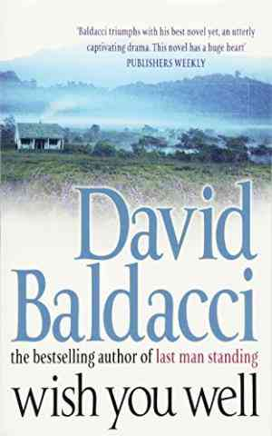 Buy Wish You Well by David Baldacci online in india - Bookchor   9780330419697