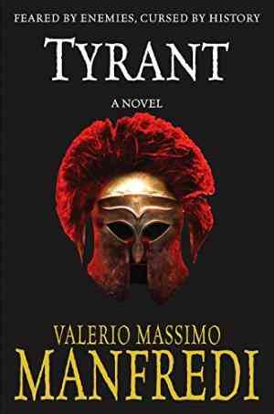Buy Tyrant by Valerio Massimo Manfredi online in india - Bookchor   9780330426541