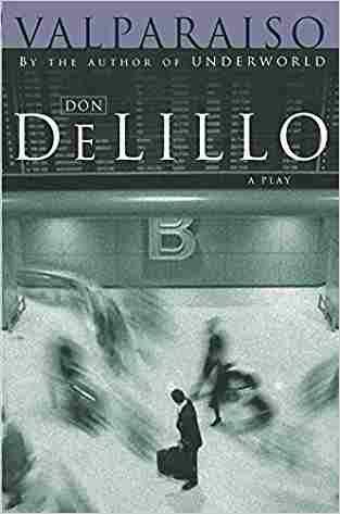 Buy Valparaiso by Don DeLillo online in india - Bookchor   9780330426947