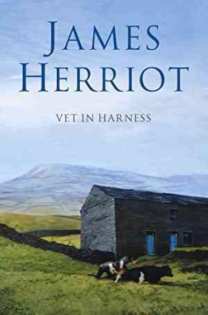 Buy Vet in Harness by James Herriot online in india - Bookchor   9780330443562