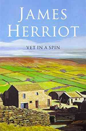 Buy Vet in a Spin by James Herriot online in india - Bookchor | 9780330443579