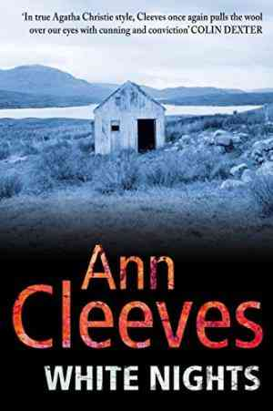 Buy White Nights by Ann Cleeves online in india - Bookchor | 9780330448253