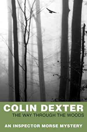 Buy Way Through the Woods by Colin Dexter online in india - Bookchor   9780330450805