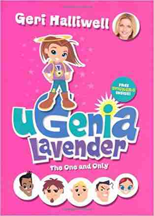 Buy Ugenia Lavender the One and Only by Geri Halliwell online in india - Bookchor   9780330454339