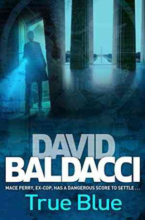 Buy True Blue by David Baldacci online in india - Bookchor   9780330456548
