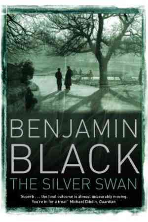Buy The Silver Swan by Benjamin Black online in india - Bookchor   9780330456913