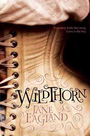 Buy Wildthorn by Jane Eagland online in india - Bookchor   9780330458160