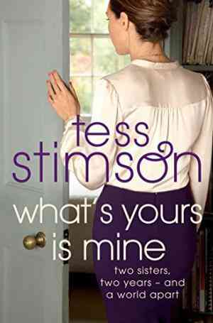 Buy Whats Yours is Mine by Tess Stimson online in india - Bookchor | 9780330458542