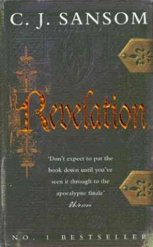 Buy Revelation by C J Sansom online in india - Bookchor   9780330461412