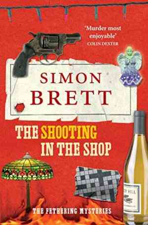 Buy Shooting in the Shop by Simon Brett online in india - Bookchor | 9780330471251