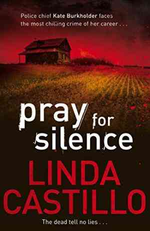 Buy Pray for Silence by Linda Castillo online in india - Bookchor | 9780330471909