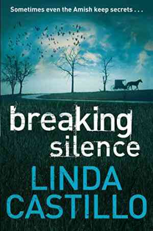 Buy Breaking Silence by Linda Castillo online in india - Bookchor | 9780330471916