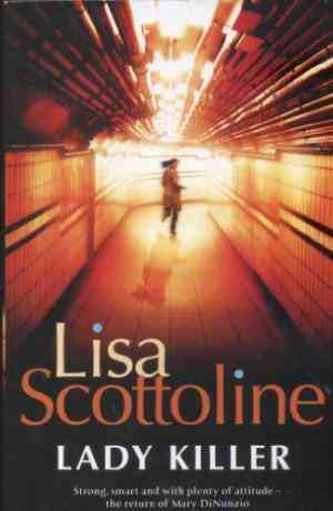 Buy Lady Killer by Lisa Scottoline online in india - Bookchor | 9780330474986