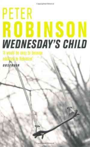 Buy Wednesdays Child by Peter Robinson online in india - Bookchor | 9780330482196