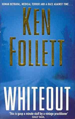 Buy Whiteout by Ken Follett online in india - Bookchor   9780330490696