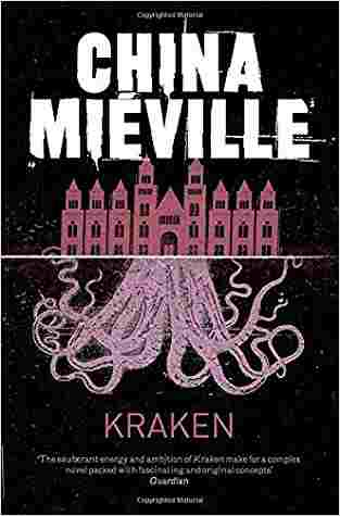 Buy Kraken by China Mieville online in india - Bookchor | 9780330492324