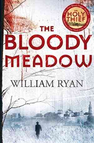 Buy Bloody Meadow by William Ryan online in india - Bookchor   9780330508421