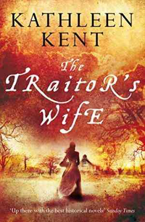 Buy Traitors Wife by Kathleen Kent online in india - Bookchor   9780330509510