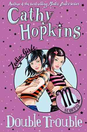 Buy Zodiac Girls: Double Trouble by Cathy Hopkins online in india - Bookchor   9780330510202