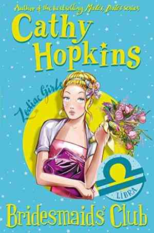 Buy Zodiac Girls: Bridesmaids Club by Cathy Hopkins online in india - Bookchor | 9780330510271
