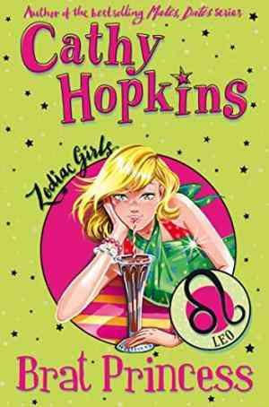 Buy Zodiac Girls: Brat Princess by Cathy Hopkins online in india - Bookchor | 9780330510288
