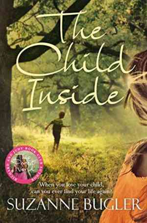 Buy Child Inside by Suzanne Bugler online in india - Bookchor   9780330510912