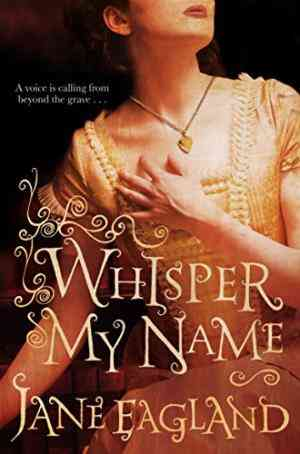 Buy Whisper My Name by Jane Eagland online in india - Bookchor | 9780330511391