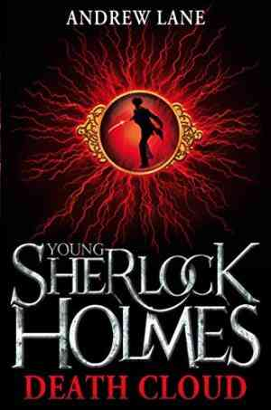 Buy Young Sherlock Holmes 1: Death Cloud by Andrew Lane online in india - Bookchor   9780330511988