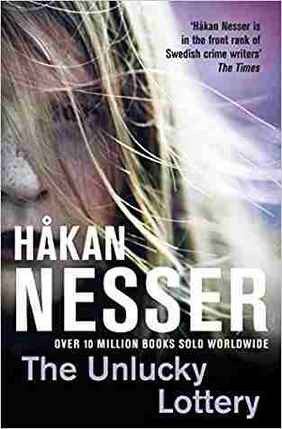 Buy Unlucky Lottery by Hakan Nesser , Hkan Nesser online in india - Bookchor | 9780330512589