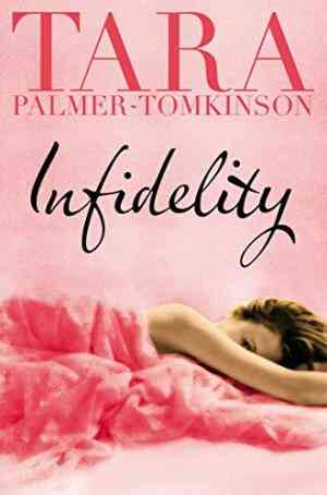 Buy Infidelity by Tara Palmer-Tomkinson online in india - Bookchor | 9780330513333
