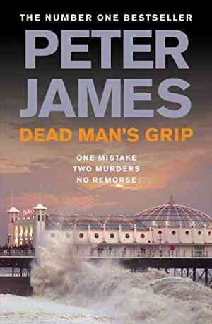 Buy Dead Mans Grip by Peter James online in india - Bookchor | 9780330515566