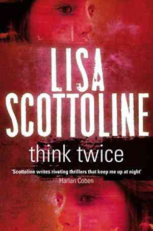 Buy Think Twice by Lisa Scottoline online in india - Bookchor | 9780330516839