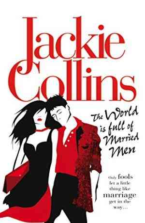 Buy The World Is Full of Married Men by Jackie Collins online in india - Bookchor   9780330518451